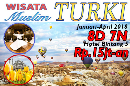 WISATA MUSLIM TURKI 8 hari 7 malam arfa tours hotel bintang 5