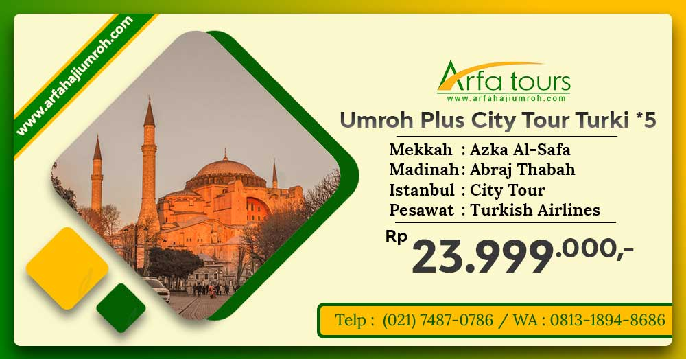 umroh plus city tour turki 2020 arfa tours